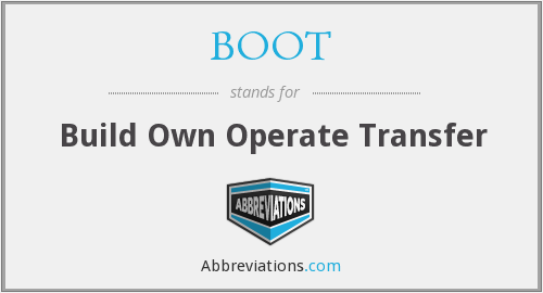 BOOT - Build Own Operate Transfer