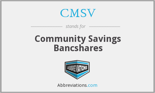 CMSV - Community Savings Bancshares