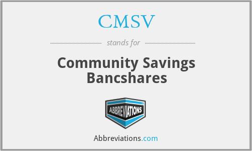 CMSV - Community Savings Bancshares