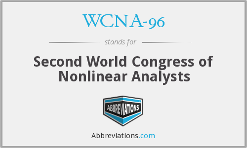 WCNA-96 - Second World Congress of Nonlinear Analysts