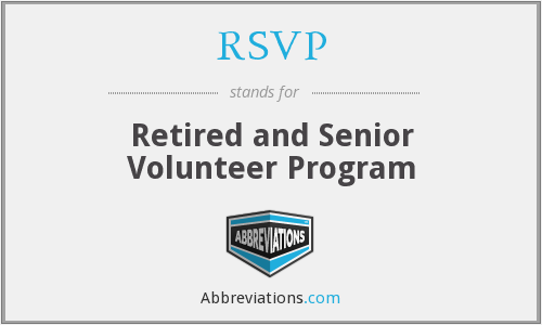 RSVP - Retired and Senior Volunteer Program