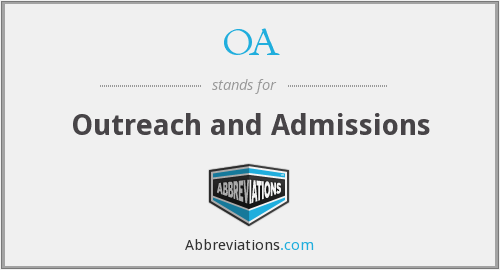 OA - Outreach and Admissions