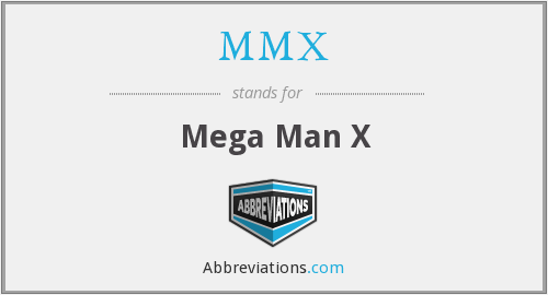 What does MMX stand for?
