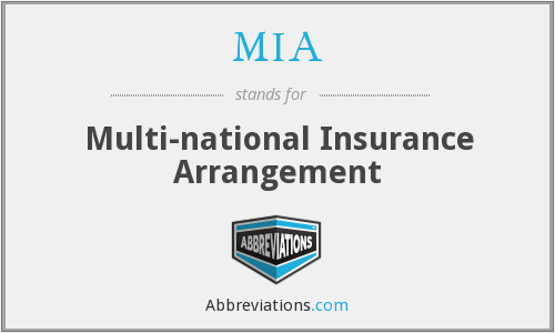 MIA - Multi-national Insurance Arrangement