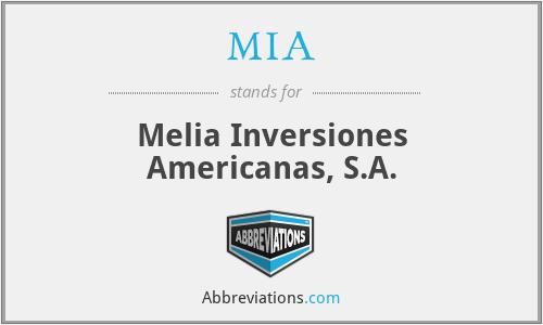 MIA - Melia Inversiones Americanas, S.A.