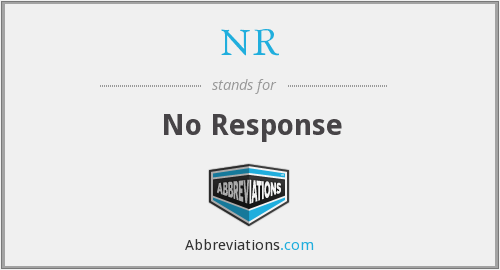 NR - No Response