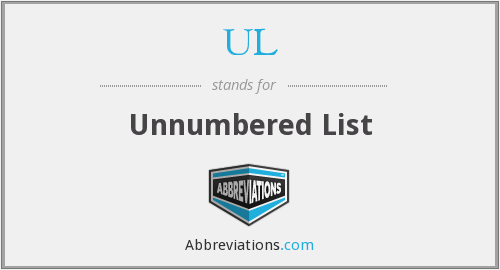 UL - Unnumbered List