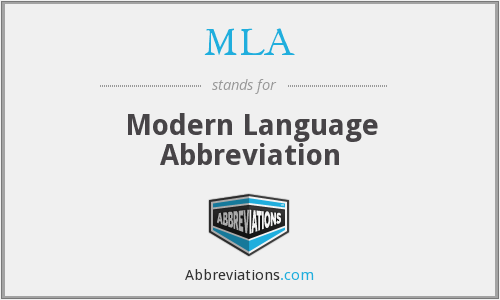 MLA - Modern Language Abbreviation