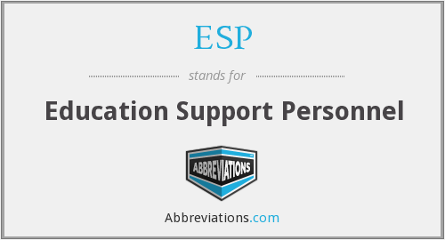ESP - Education Support Personnel