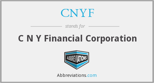 CNYF - C N Y Financial Corporation