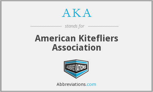 AKA - American Kitefliers Association