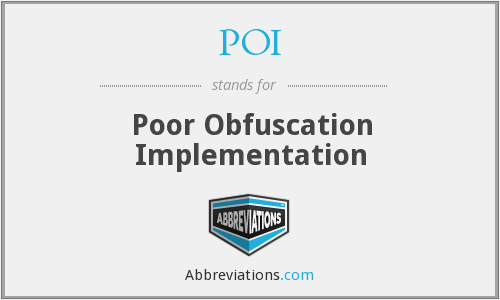 POI - Poor Obfuscation Implementation