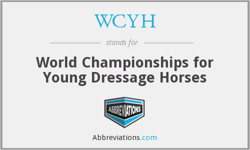 WCYH - World Championships for Young Dressage Horses