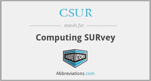 CSUR - Computing SURvey