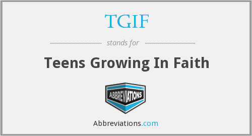 TGIF - Teens Growing In Faith
