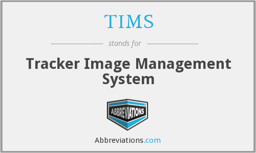 TIMS - Tracker Image Management System