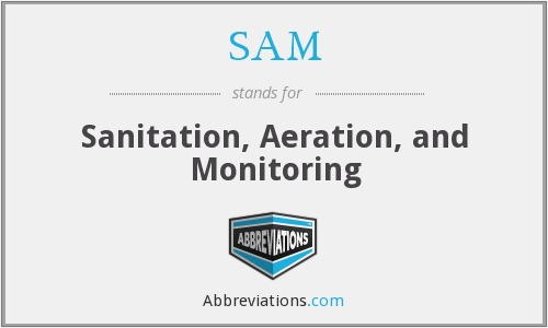 SAM - Sanitation, Aeration, and Monitoring