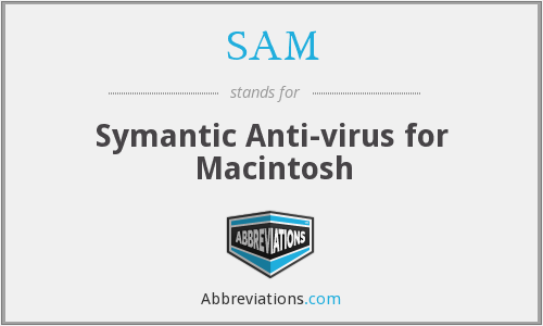 SAM - Symantic Anti-virus for Macintosh