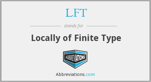 LFT - Locally of Finite Type
