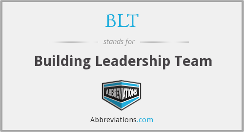 BLT - Building Leadership Team