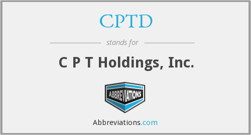 CPTD - C P T Holdings, Inc.