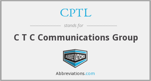 CPTL - C T C Communications Group