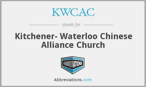 KWCAC - Kitchener- Waterloo Chinese Alliance Church