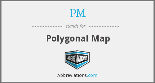 PM - Polygonal Map