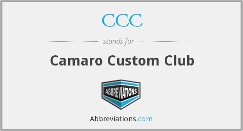 CCC - Camaro Custom Club