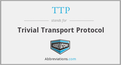TTP - Trivial Transport Protocol