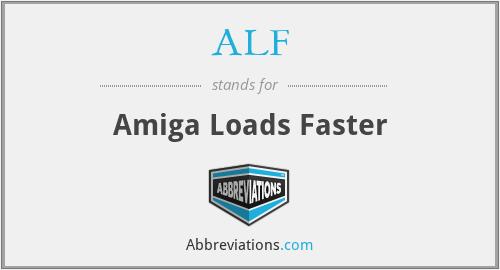 ALF - Amiga Loads Faster