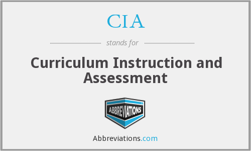 CIA - Curriculum Instruction and Assessment