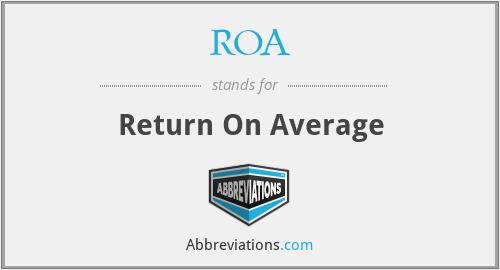 ROA - Return On Average