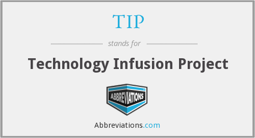 TIP - Technology Infusion Project