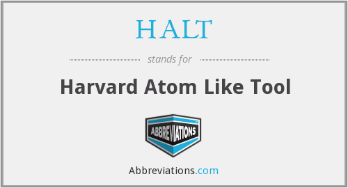HALT - Harvard Atom Like Tool