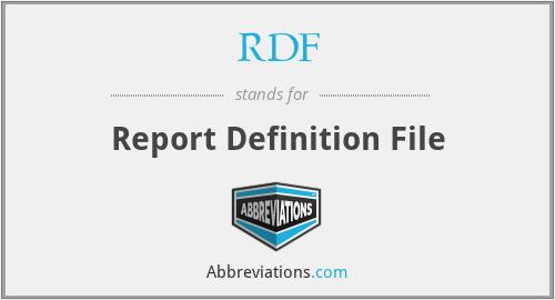 RDF - Report Definition File
