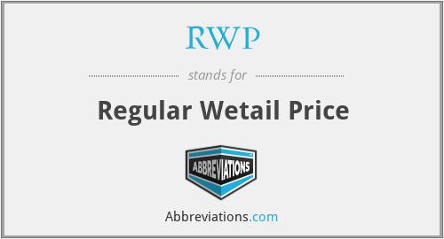 RWP - Regular Wetail Price