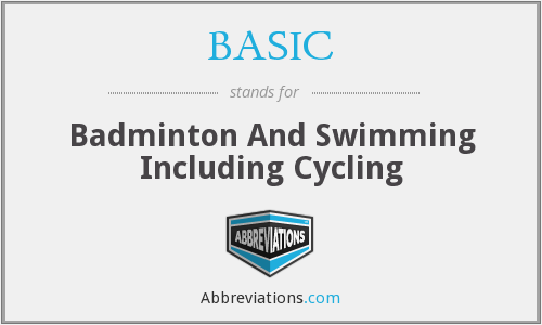 BASIC - Badminton And Swimming Including Cycling