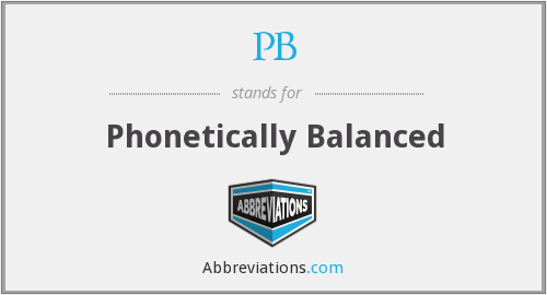 PB - Phonetically Balanced