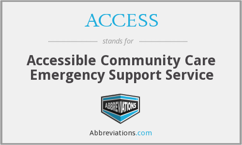 ACCESS - Accessible Community Care Emergency Support Service