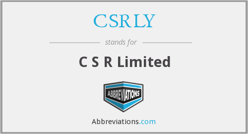 CSRLY - C S R Limited