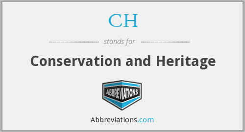 CH - Conservation and Heritage