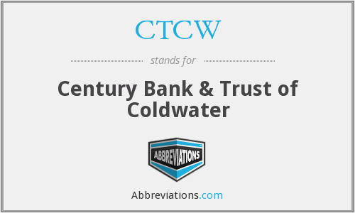 CTCW - Century Bank & Trust of Coldwater