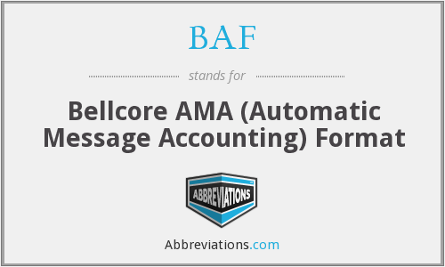 BAF - Bellcore AMA (Automatic Message Accounting) Format