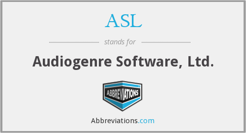 What does ASL stand for?