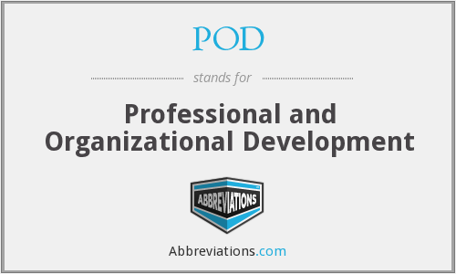 POD - Professional and Organizational Development