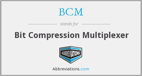 BCM - Bit Compression Multiplexer