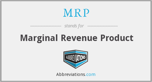 MRP - Marginal Revenue Product