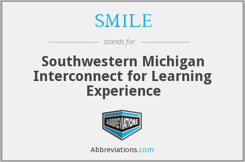 SMILE - Southwestern Michigan Interconnect for Learning Experience