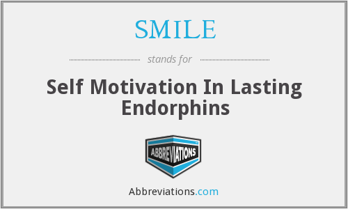 SMILE - Self Motivation In Lasting Endorphins